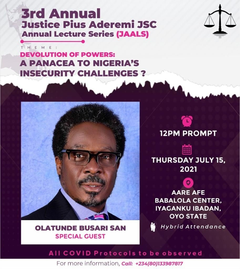 You are currently viewing 3rd Annual Justice Pius Aderemi JSC Annual Lecture Series (JAALS)